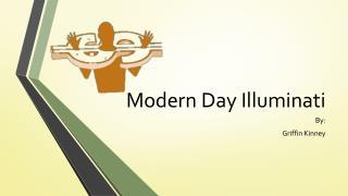 Modern Day Illuminati