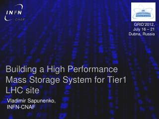 Building a High Performance Mass Storage System for Tier1 LHC site