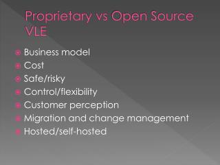 Proprietary  vs  Open Source VLE