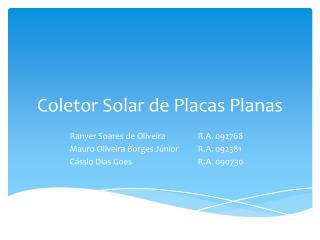 Coletor Solar de Placas Planas
