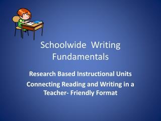 Schoolwide Writing Fundamentals