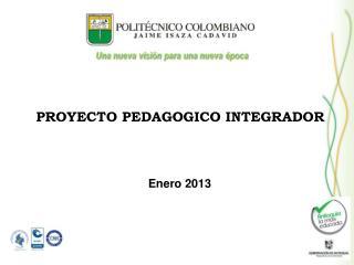 PROYECTO PEDAGOGICO INTEGRADOR