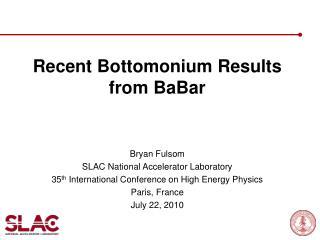 Recent  Bottomonium  Results from  BaBar