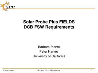 Solar Probe Plus FIELDS DCB FSW Requirements