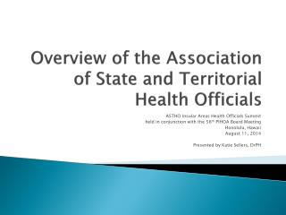 Overview of the Association of State and Territorial Health Officials