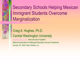 Secondary Schools Helping Mexican Immigrant Students Overcome Marginalization
