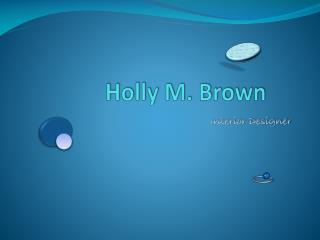Holly M. Brown
