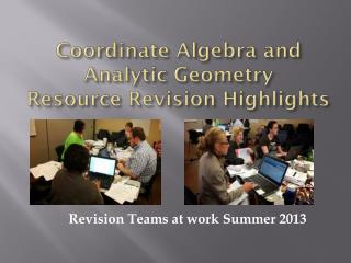 Coordinate Algebra and Analytic Geometry Resource Revision Highlights