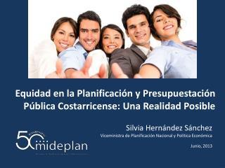 Equidad en la Planificación y  Presupuestación  Pública Costarricense: Una Realidad Posible