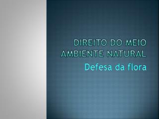 DIREITO DO MEIO AMBIENTE NATURAL