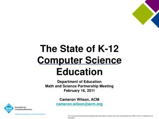 The State of K-12 Computer Science Education