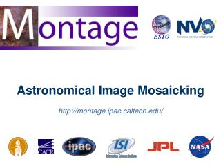 Astronomical Image Mosaicking  montage.ipacltech