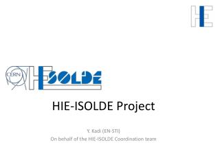 HIE-ISOLDE Project