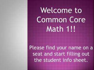 Welcome to Common Core Math 1!!