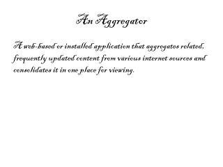 An Aggregator