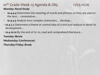 10 th  Grade Week 13 Agenda & Obj. 		11/25-11/26