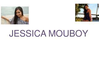 JESSICA MOUBOY