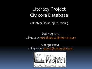 Literacy Project Civicore  Database Volunteer Hours Input Training