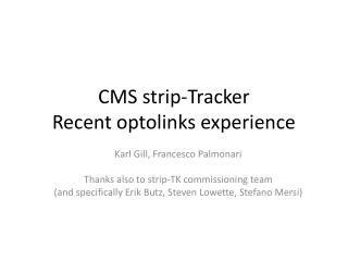 CMS strip-Tracker  Recent  optolinks  experience