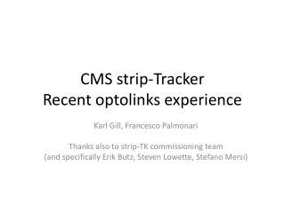 CMS strip-Tracker  Recent  optolinks  experience