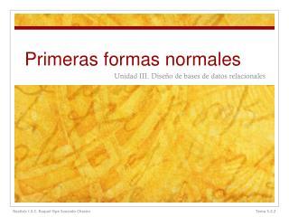 Primeras formas normales