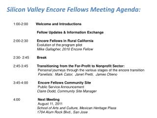 1:00-2:00	        Welcome and Introductions 	        Fellow Updates & Information Exchange