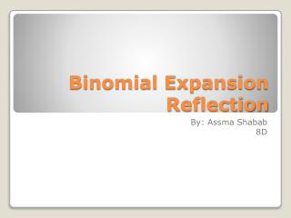 Binomial Expansion Reflection