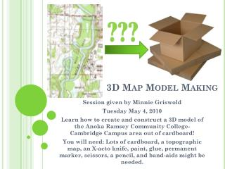3D Map Model Making
