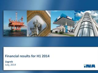 Financial results for  H1  201 4