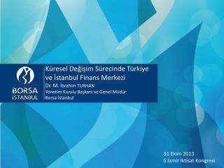 31 Ekim 2013 5.İzmir İktisat Kongresi