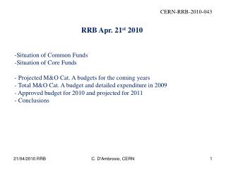 RRB Apr. 21 st  2010 Situation of Common Funds Situation of Core Funds