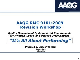 AAQG RMC 9101:2009  Revision Workshop