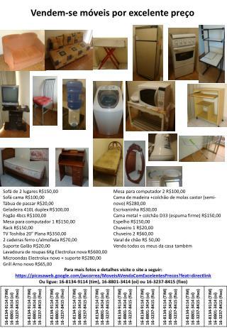 Vendem-se móveis por excelente preço