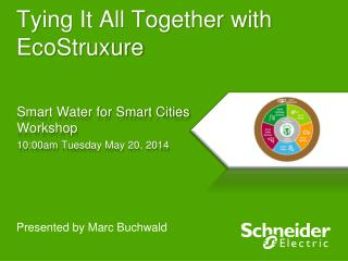 Tying It All Together with  EcoStruxure