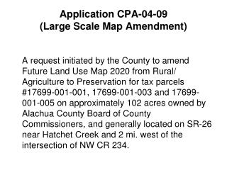 Application CPA-04-09  (Large Scale Map Amendment)