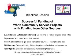Successful Funding of  World Community Service Projects  with Funding from Other Sources