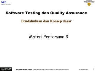 Software Testing  dan Quality Assurance Pendahuluan dan Konsep dasar