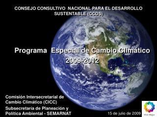 Programa  Especial de Cambio Clim�tico 2009-2012