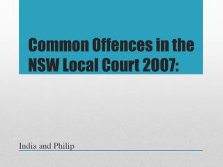 Common Offences in the NSW Local Court 2007: