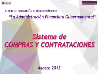 """CURSO DE FORMACIÓN TEÓRICO PRÁCTICO: """"La Administración Financiera Gubernamental"""""""