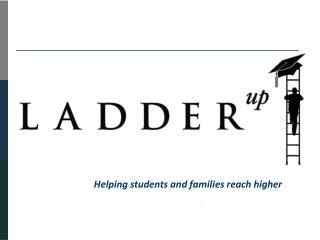 Helping students and families reach higher