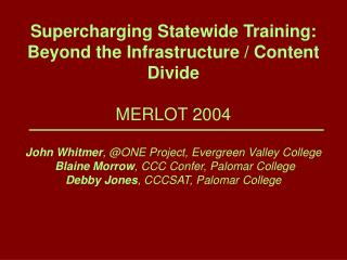 Supercharging Statewide Training: Beyond the Infrastructure