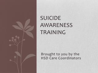 Suicide AWARENESS TRAINING