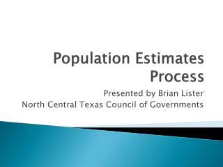 Population Estimates Process
