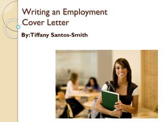 Writing an Employment  Cover Letter