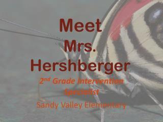 Meet  Mrs. Hershberger