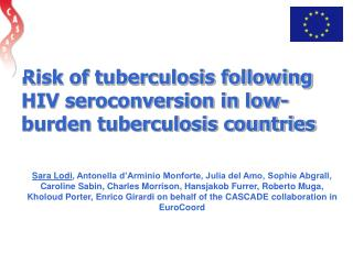 Risk of tuberculosis following HIV seroconversion in low-burden tuberculosis countries