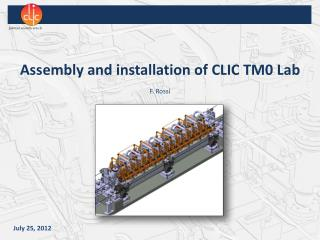 Assembly and installation of CLIC TM0 Lab