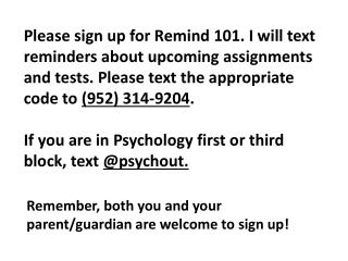 Remember, both you and your parent/guardian are welcome to sign up!