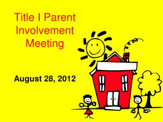Title I Parent Involvement Meeting